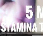 5 min stamina challenge. Who won? (QUICKIE)